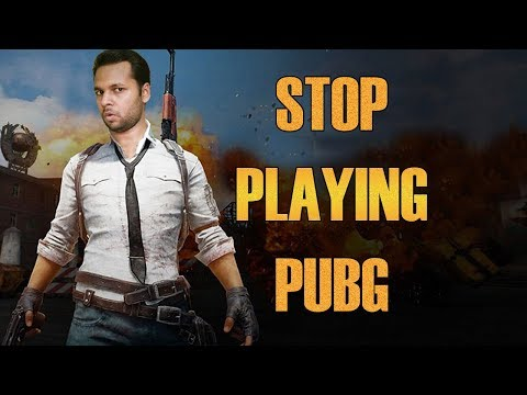stop-playing-pubg-|-serious-problems-by-pubg