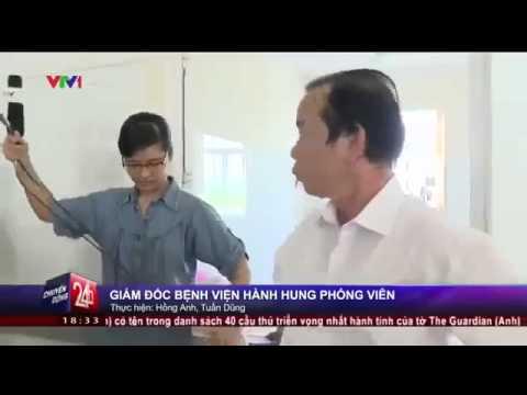 Giám đốc Bệnh Viện H.Lương Tài, T. Bắc Ninh say rượu, chửi Phóng Viên VTV1