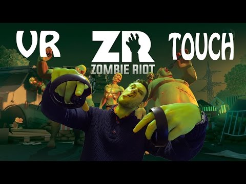 Zombie Riot Oculus Touch (this gets better and better)