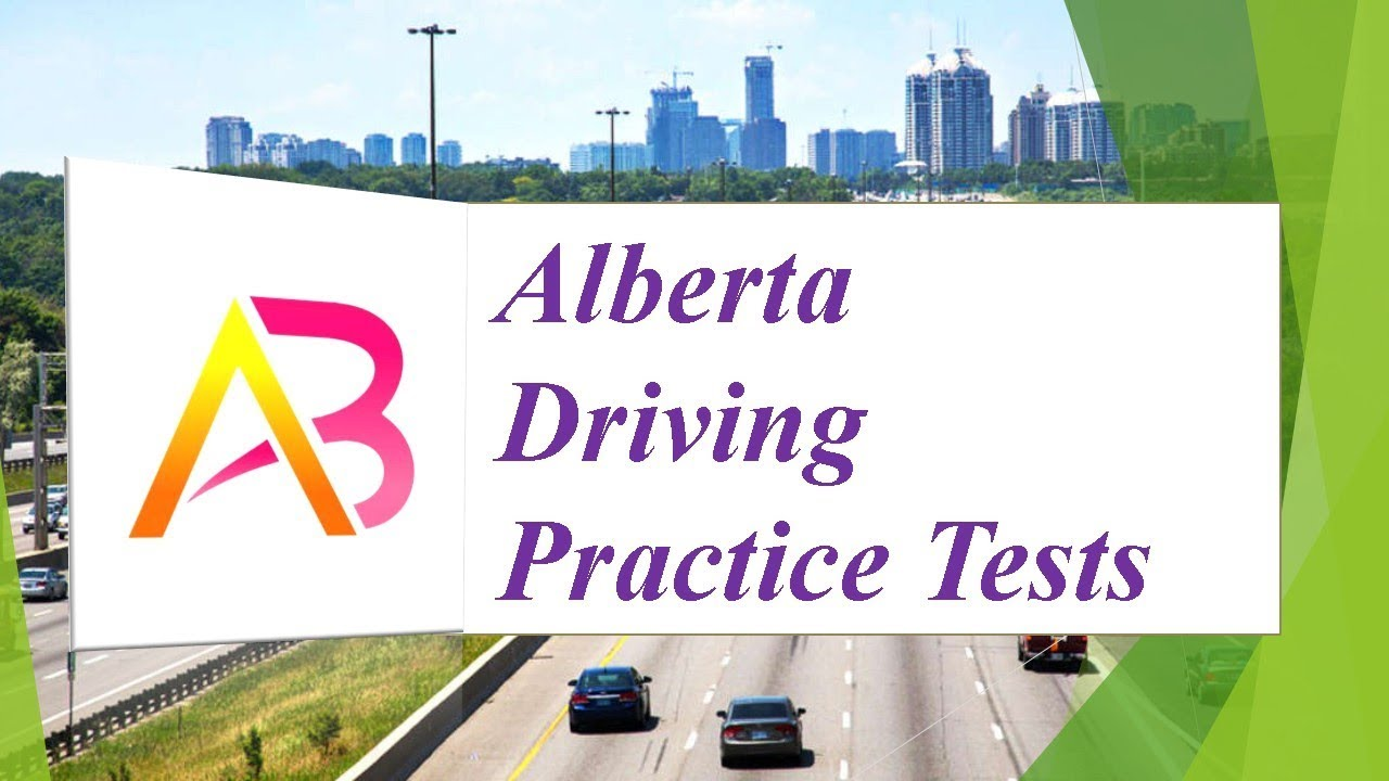 Alberta Driving Practice Tests (150 Questions and Answers)