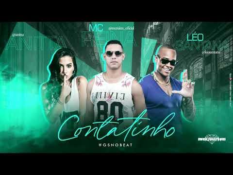 🔵 MC REINA FEAT LEO SANTANA & ANITTA - CONTATINHO  REMIX