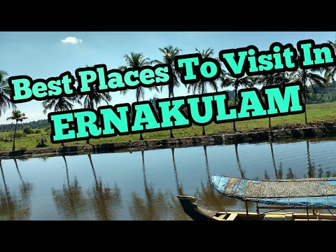 Best  Places To Visit In Ernakulam