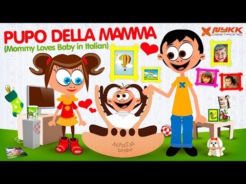 Pupo della mamma (Mommy Loves By in Italian) 2014