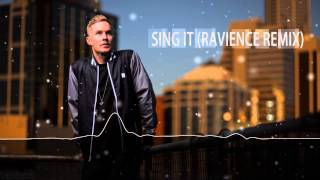 Drapht - Sing It (Life of Riley) [Ravience 2015 Remix Edit] (FREE DOWNLOAD)