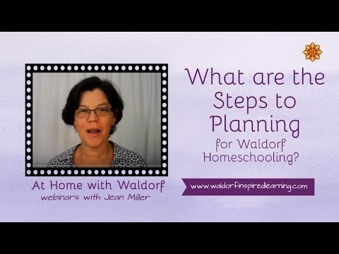 What Are the Steps to Planning for Waldorf Homeschooling?