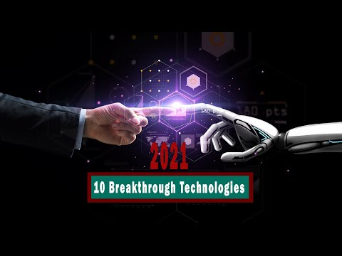 Top 10 Breakthrough Technologies | Best Advantages Of New Technologies in 2021