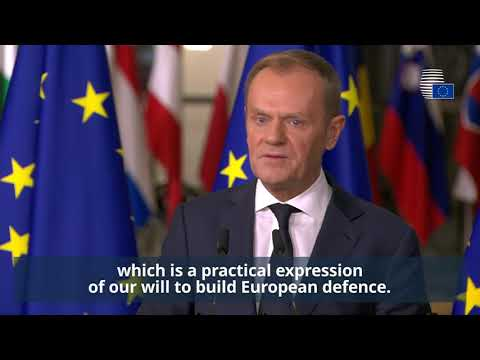 Donald Tusk welcomes launch of new European defence cooperation (PESCO) - Highlights