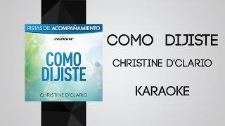 Como Dijiste - Christine D'Clario [Video Karaoke]