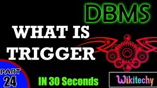 What is Trigger | Triggers in Dbms |  Dbms Interview Questions |