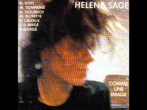 Hélène Sage -  La Nuit N'a Dormi Que D'un Œil