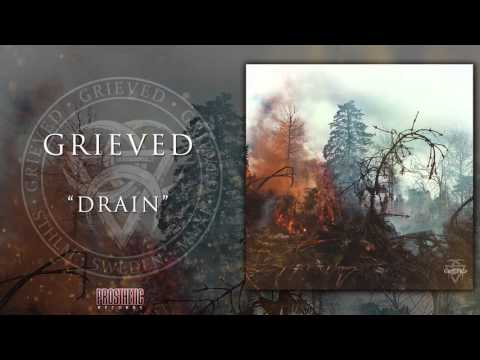 GRIEVED - DRAIN (OFFICIAL TRACK VIDEO)