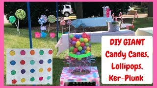 Giant Candy Decorations for Party!  EASY and CHEAP!  Candyland Party