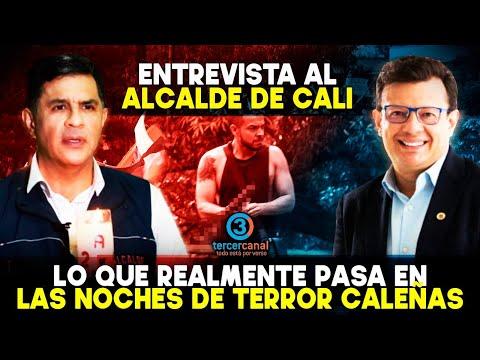 Entrevista al ALCALDE DE CALI: Lo que realmente pasa en las NOCHES DE TERROR CALEÑAS