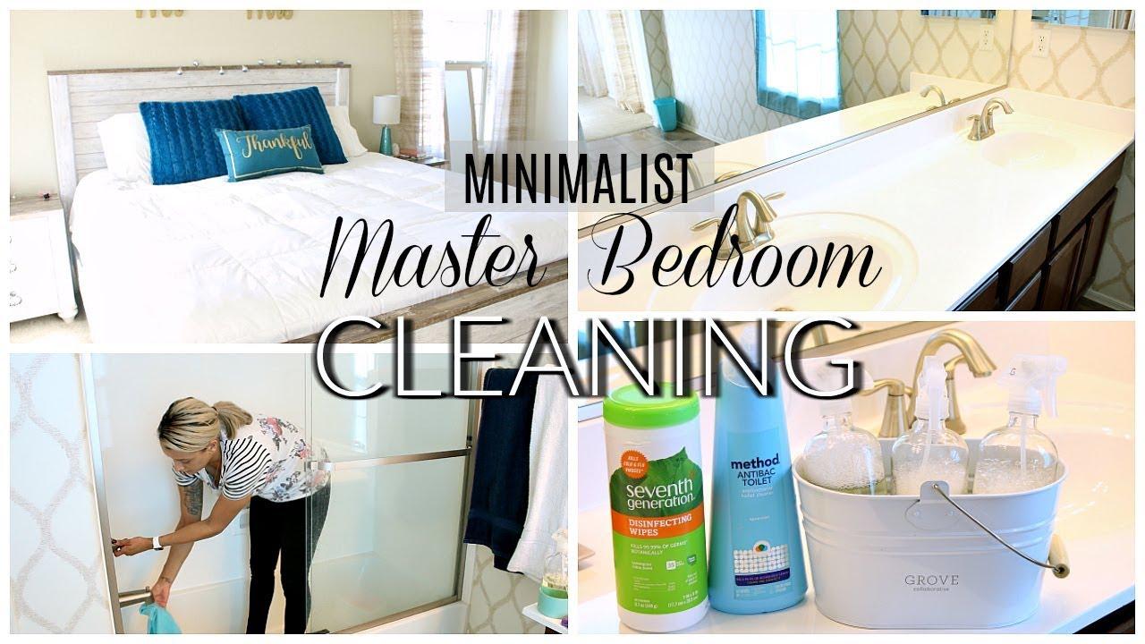 CLEAN WITH ME 2018 | MINIMALIST MASTER BEDROOM & BATHROOM