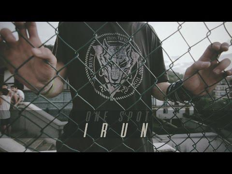 ONE SPOT · IRUN