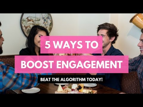 Beat the Algorithm: 5 Ways to Boost Engagement