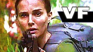 ANNIHILATION Bande Annonce VF ✩ Natalie Portman, Science-Fiction (2018)
