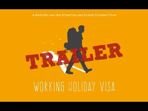 Working Holiday Visa - Trailer (2015)