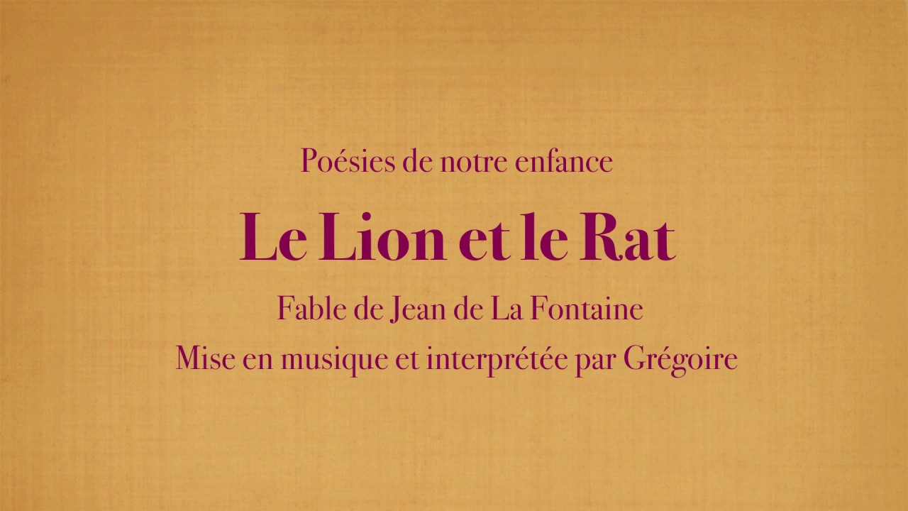Grégoire Le Lion Et Le Rat Jean De La Fontaine Poésies De Mon