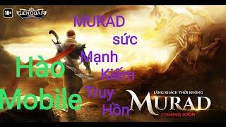 MURAD KIẾM TRUY HỒN cùng bảng ngọc phát huy tối đa sức mạnh Liên quân mobile