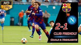 Barcelona vs napoli 2-1 all goals ...