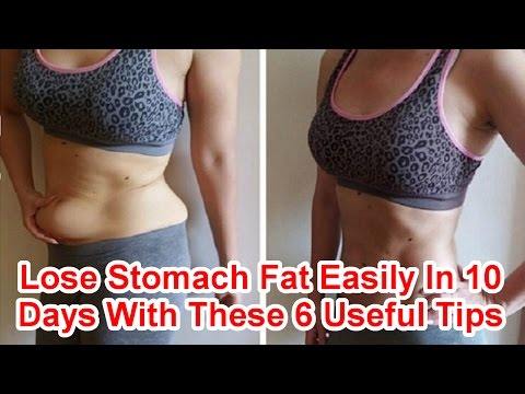Lose Stomach Fat Easily In 10 Days With These 6 Useful Tips.