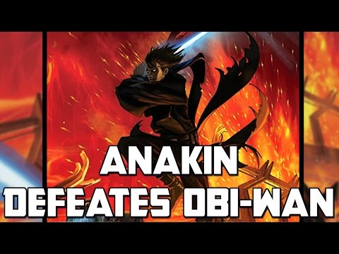Anakin Defeats Obi-Wan: Star Wars Rethink