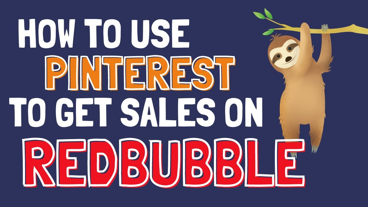 Full Pinterest RedBubble Marketing Tutorial   From Pin creation to Boards