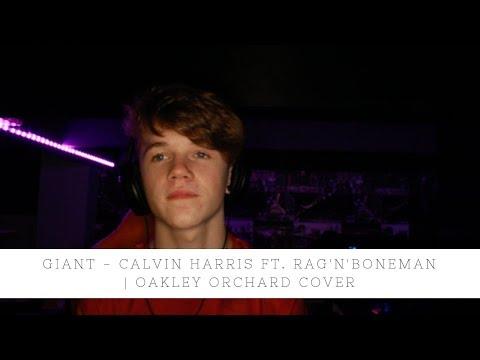 Calvin Harris, Rag'n'Bone Man - Giant   Oakley Orchard Cover