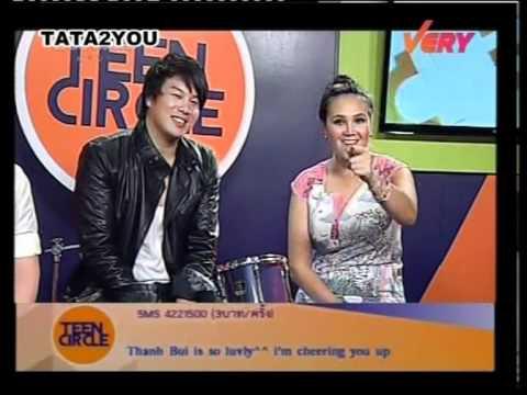 TEEN CIRCLE : Tata Young & Thanh Bùi