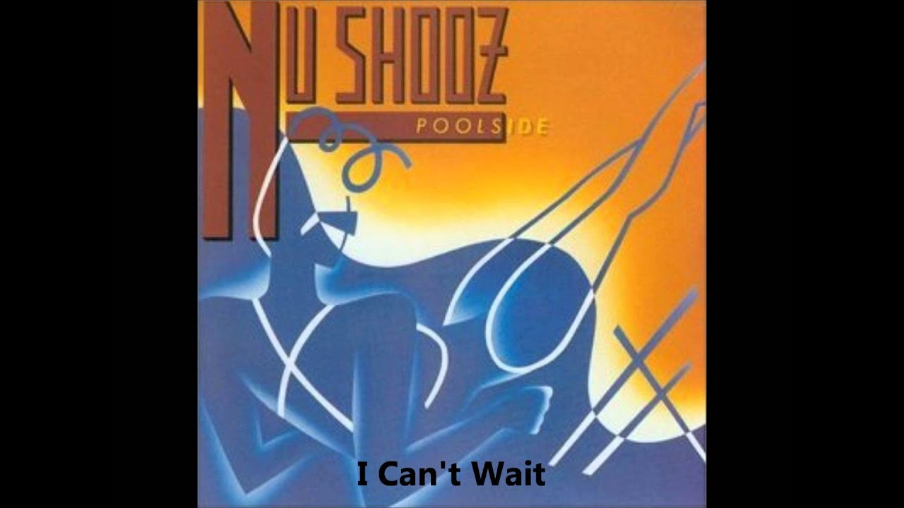 Nu Shooz I Cant Wait