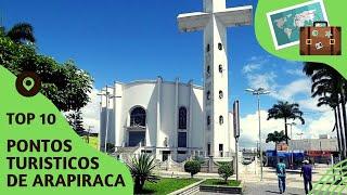 10 pontos turisticos mais visitados de Arapiraca