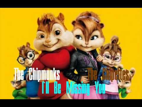The Chipmunks Feat The Chipettes - I'll Be Missing You