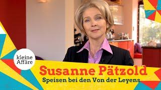 Susanne Pätzold – Speisen bei den Von der Leyens