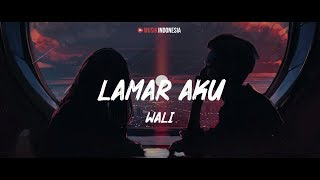 Download Wali - Lamar Aku (Lyrics Video)