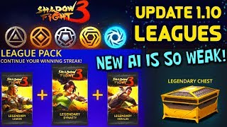 Shadow Fight 3 Update 1.10. LEAGUES. 3 Legendary Packs. New AI is RIDICULOUS😂
