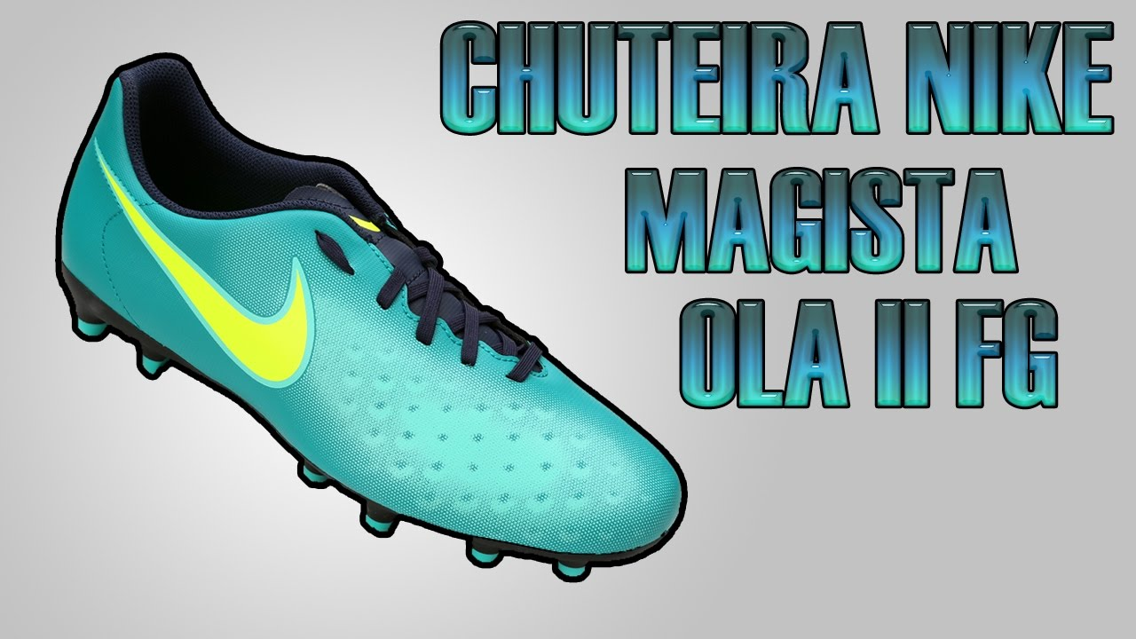 Unboxing Chuteira Nike Magista Ola II FG - Centauro  1 - YouTube 599fc0e25730e