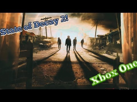 State Of Decay 2 | Xbox One X Cross-platform