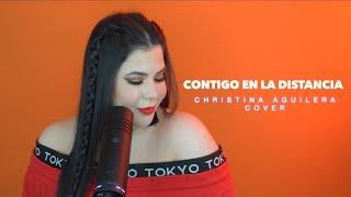 Contigo en la distancia-Christina Aguilera/Amanda Flores (Cover)