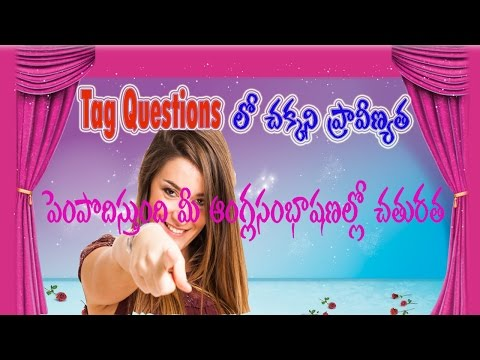 Tag Questions (or) Question Tags in English