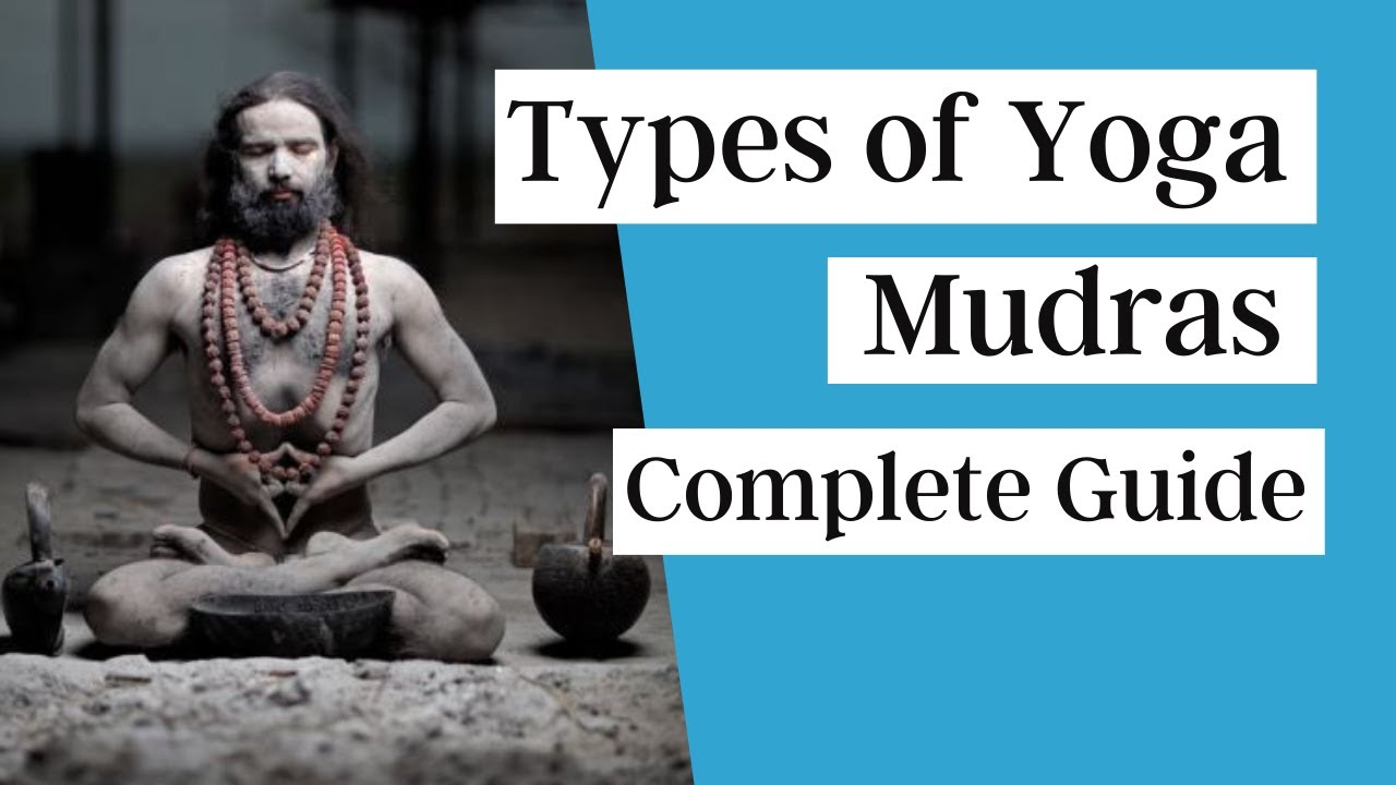 Download Different Types of Yoga Mudras | Complete Guide