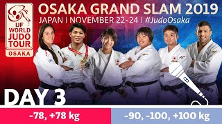 Judo Grand-Slam Osaka 2019: Day 3 Commentated