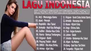 Anji, Azmi, Repvblik, Judika, Armada, Virgoun, Payung Teduh - Lagu Indonesia Terbaru 2018 Terpopuler