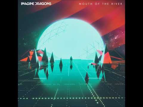 Imagine Dragons - Mouth of the River (LIVE) Audio