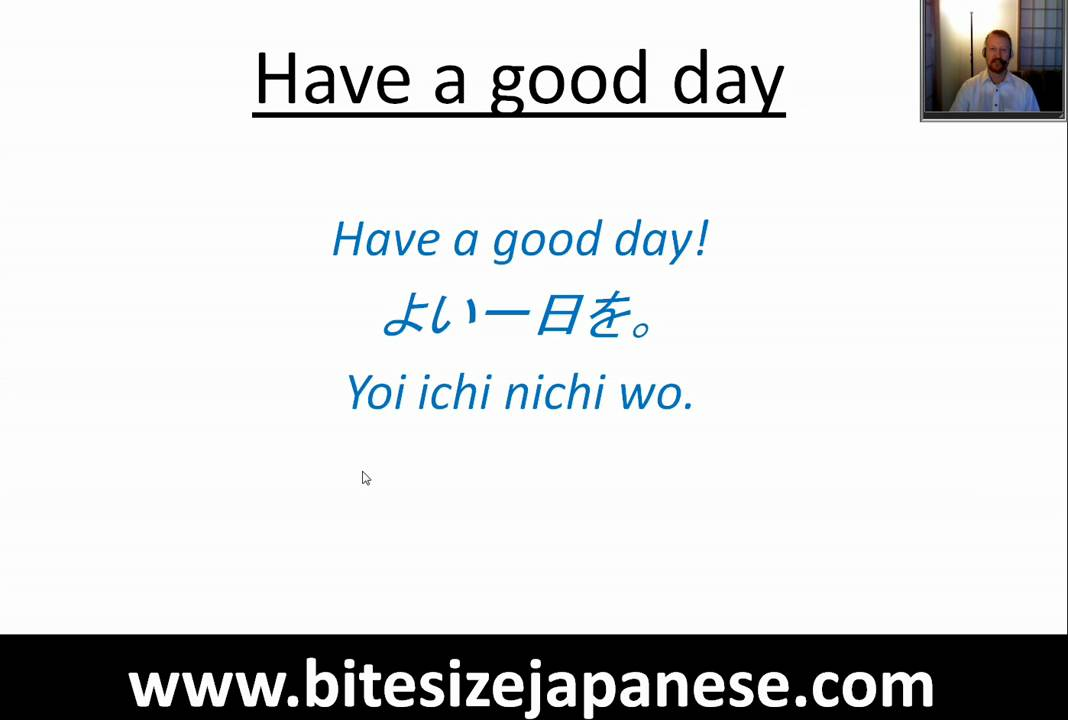 How To Say Have A Good Day In Japanese Youtube