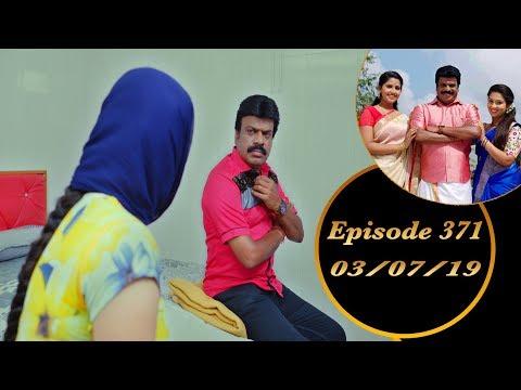 Kalyana Veedu | Tamil Serial | Episode 370 | 02/07/19 |Sun Tv |Thiru