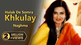 Naghma - Halak De Somra Khuklay