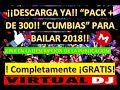 ¡¡DESCARGA PACK DE 300+ CANCIONES DE CUMBIA!!