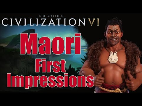 Civilization 6: First Impressions - Maori Civilization