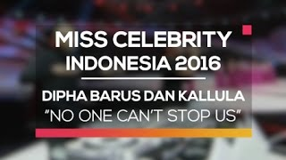 Dipha Barus dan Kallula - No One Can